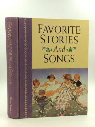 FAVORITE STORIES AND SONGS