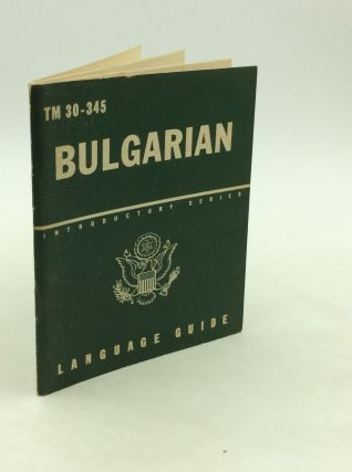 BULGARIAN: A Guide to the Spoken Language