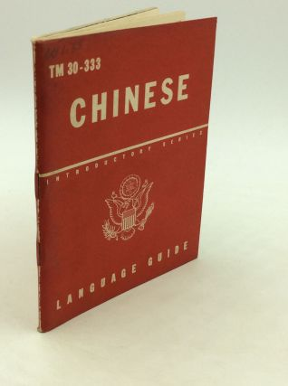 CHINESE: A Guide to the Spoken Language