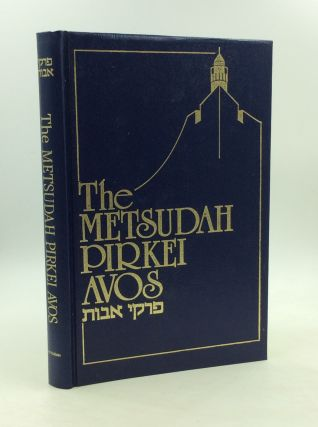 PIRKEI AVOS: The Wisdom of the Fathers; A New Translation with Classical Commentaries. trans...