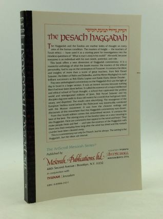 THE PESACH HAGGADAH with a Commentary Culled from the Classic Baalei Mussar. Rabbi Shalom Meir...
