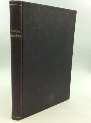 THE WESTERN MISCELLANY Vol. I. July 1848 to February 1849. ed B F. Ells