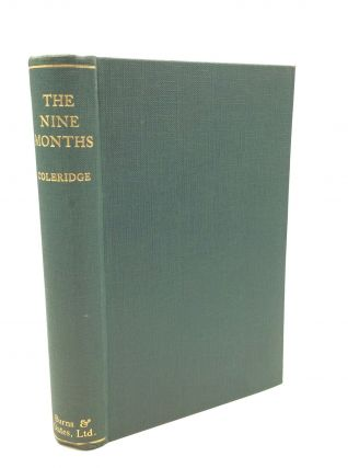 THE NINE MONTHS: The Life of Our Lord in the Womb. Henry James Coleridge