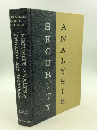 SECURITY ANALYSIS: Principles and Technique. David L. Dodd Benjamin Graham, Sidney Cottle,...