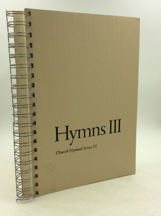 HYMNS III: Church Hymnal Series III. Episcopal Church