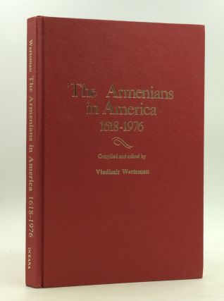THE ARMENIANS IN AMERICA 1618-1976: A Chronology & Fact Book. ed Vladimir Wertsman