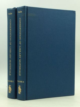 CONSERVATION OF LIBRARY MATERIALS: A Manual and Bibliography on the Care, Repair and Restoration...