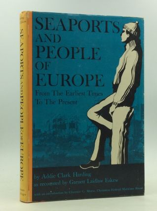SEAPORTS AND PEOPLE OF EUROPE. as Addie Clark Harding, Garnett Laidlaw Eskew