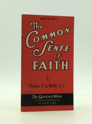 THE COMMON SENSE OF FAITH