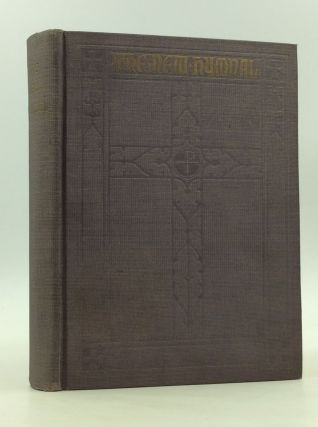 THE NEW HYMNAL as Authorized and Approved for Use by the General Convention of the Protestant...
