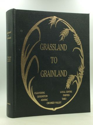 GRASSLAND TO GRAINLAND. The Historical Seven Book Association