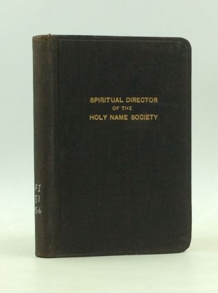 THE SPIRITUAL DIRECTOR OF THE HOLY NAME SOCIETY