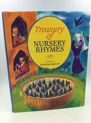 TREASURY OF NURSERY RHYMES. comp Alistair Hedley