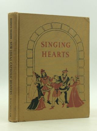 SINGING HEARTS. Sisters of Saint Joseph of Boston, Arthur I. Gates