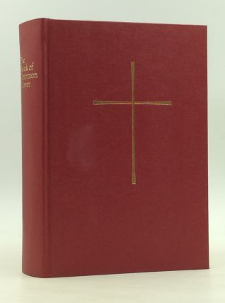 Proposed: THE BOOK OF COMMON PRAYER and Administration of the Sacraments and Other Rites and...
