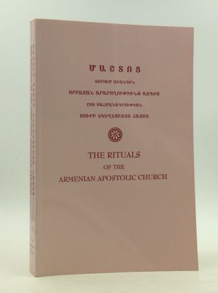 THE RITUALS OF THE ARMENIAN APOSTOLIC CHURCH