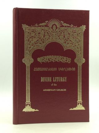 DIVINE LITURGY OF THE ARMENIAN CHURCH