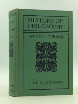 HISTORY OF PHILOSOPHY. William Turner