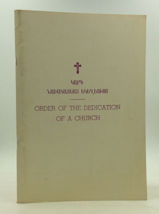 ORDER OF THE DEDICATION OF A CHURCH