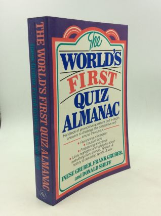 THE WORLD'S FIRST QUIZ ALMANAC. Frank Gruber Inese Gruber, Donald Sheff