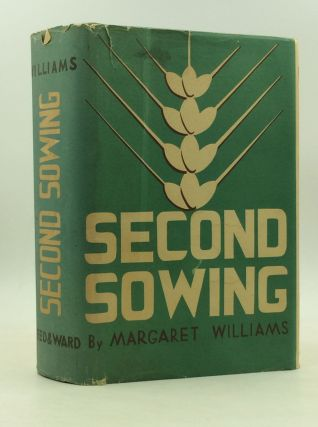 SECOND SOWING: The Life of Mary Aloysia Hardey. Margaret Williams