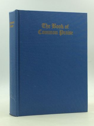 THE BOOK OF COMMON PRAISE: Hymnal Companion to the Book of Common Prayer