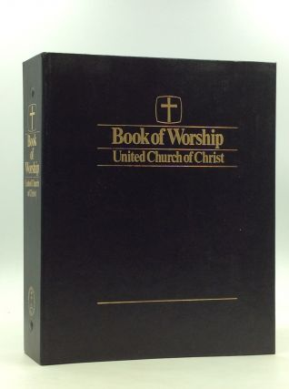 BOOK OF WORSHIP: United Church of Christ
