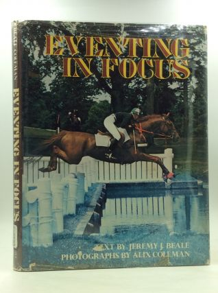 EVENTING IN FOCUS. Jeremy J. Beale