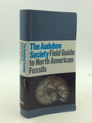 THE AUDUBON SOCIETY FIELD GUIDE TO NORTH AMERICAN FOSSILS. Ida Thompson