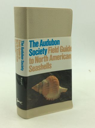 THE AUDUBON SOCIETY FIELD GUIDE TO NORTH AMERICAN SEASHELLS. Harald A. Rehder