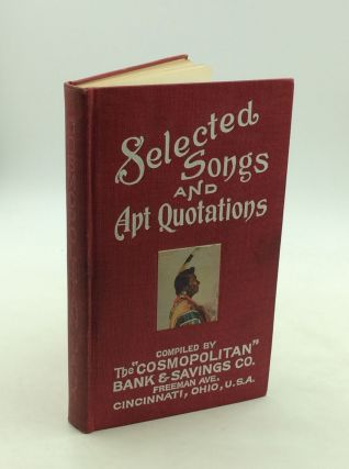 SELECTED SONGS AND APT QUOTATIONS. comp Chas. E. Roth