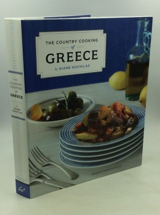 THE COUNTRY COOKING OF GREECE. Diane Kochilas
