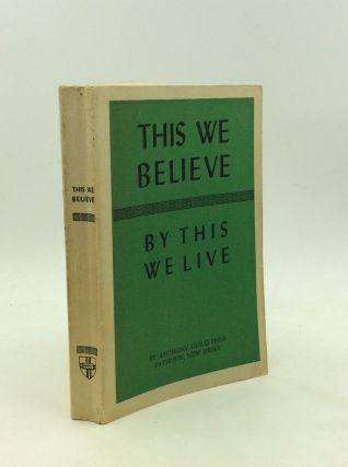 THIS WE BELIEVE: By This We Live. Confraternity of Christian Doctrine