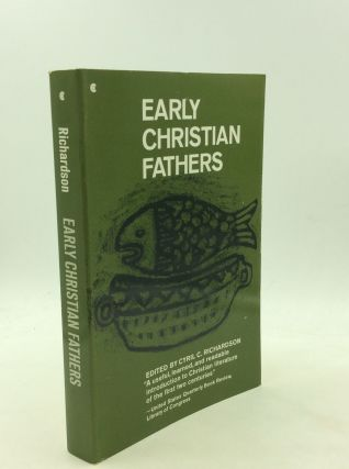 EARLY CHRISTIAN FATHERS. ed Cyril C. Richardson