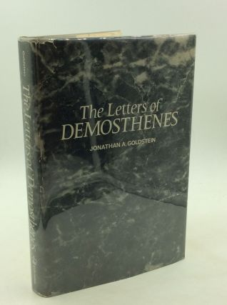 THE LETTERS OF DEMOSTHENES. Jonathan A. Goldstein