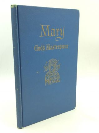 MARY: GOD'S MASTERPIECE