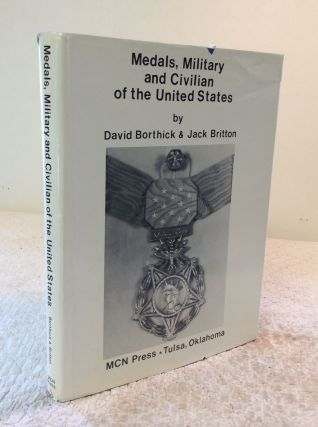 MEDALS, MILITARY AND CIVILIAN OF THE UNITED STATES. David Borthick, Jack Britton