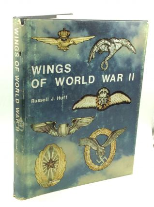 WINGS OF WORLD WAR II: The Military Flight Qualification Badges of the Second World War. Russell...