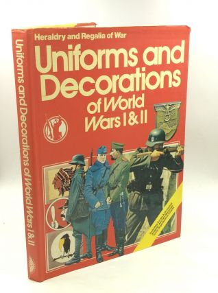 UNIFORMS AND DECORATIONS OF WORLD WARS I & II. ed Bernard Fitzsimons