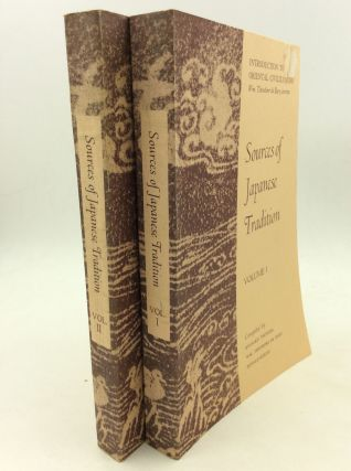 SOURCES OF JAPANESE TRADITION, Volumes I-II. Wm. Theodore de Bary Ryusaku Tsunoda, comps Donald...