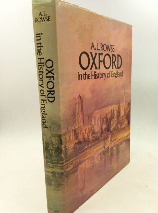 OXFORD IN THE HISTORY OF ENGLAND. A L. Rowse