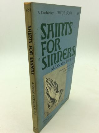 SAINTS FOR SINNERS. Alban Goodier