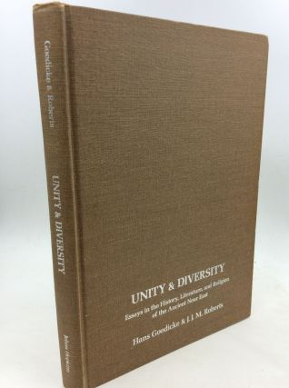 UNITY AND DIVERSITY: Essays in the History, Literature, and Religion of the Ancient Near East....