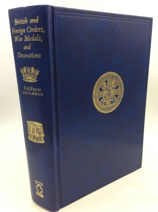 A HANDBOOK OF BRITISH AND FOREIGN ORDERS, WAR MEDALS AND DECORATIONS Awarded to the Army and...