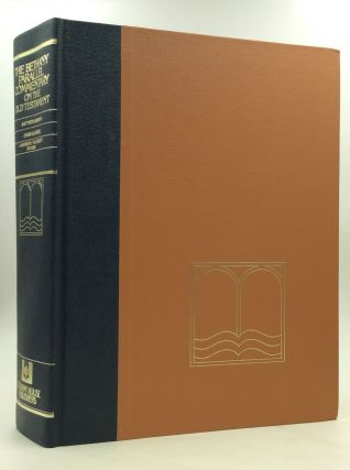 THE BETHANY PARALLEL COMMENTARY ON THE OLD TESTAMENT from the Condensed Editions of Matthew...