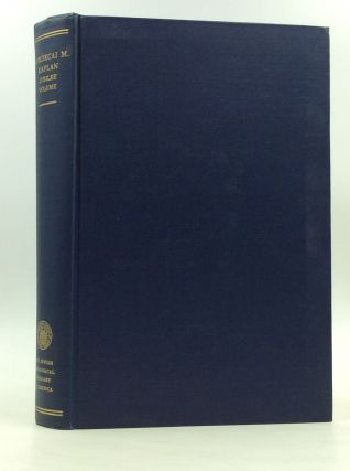 MORDECAI M. KAPLAN: Jubilee Volume on the Occasion of His Seventieth Birthday; English Section