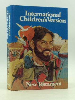 INTERNATIONAL CHILDREN'S VERSION: NEW TESTAMENT