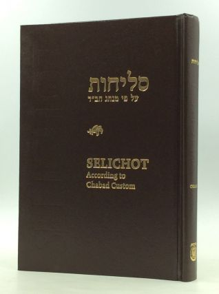 SELICHOT According to the Chabad Custom. trans Rabbi J. Immanuel Schochet