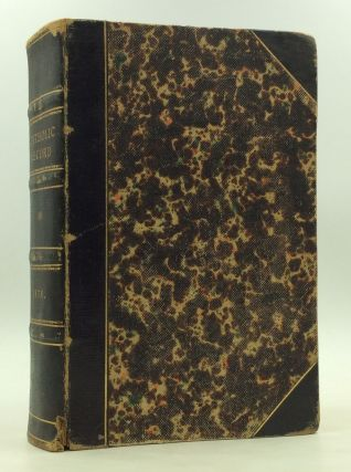 THE CATHOLIC RECORD. A Miscellany of Catholic Knowledge and General Literature. (Vols. X-XI