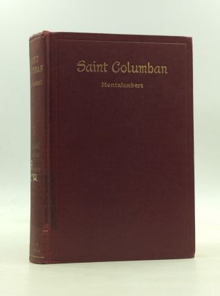 SAINT COLUMBAN. The Count of Montalembert